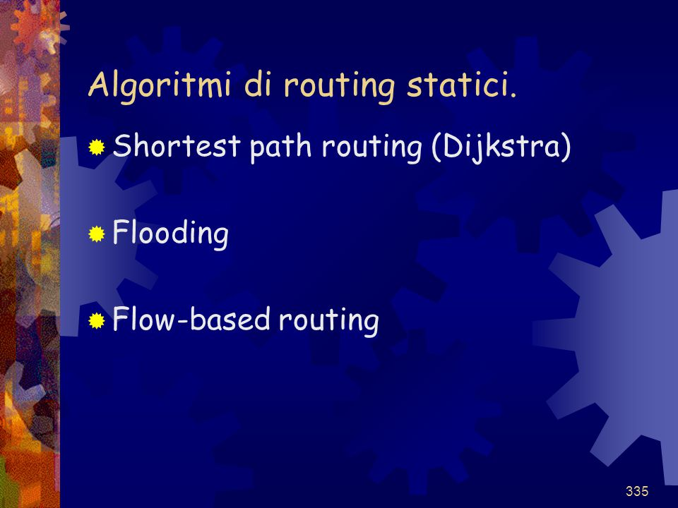 Algoritmi di routing statici.