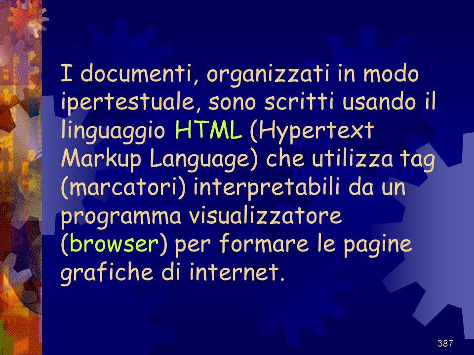 I documenti, organizzati in modo ipertestuale, sono scritti usando il linguaggio HTML (Hypertext Markup Language) che utilizza tag (marcatori) interpretabili da un programma visualizzatore (browser) per formare le pagine grafiche di internet.