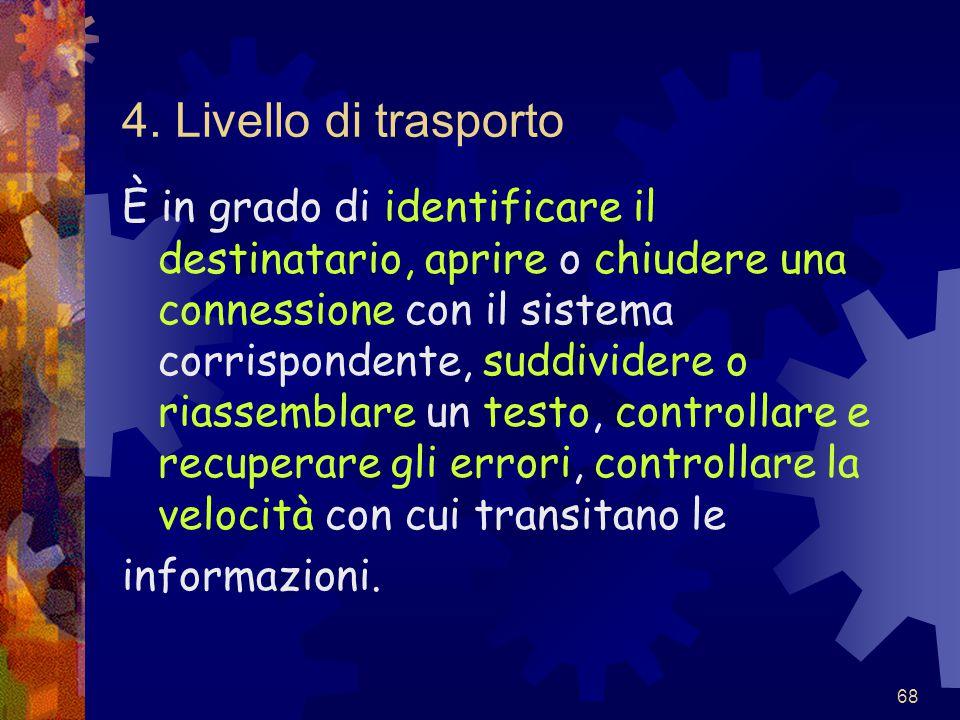 4. Livello di trasporto