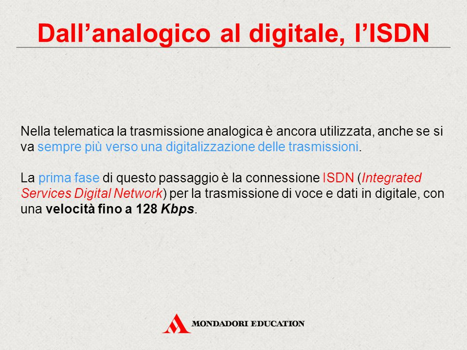 Dall'analogico al digitale, l'ISDN