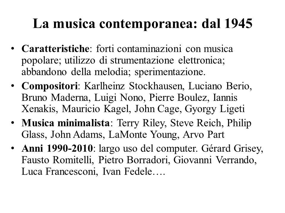 La musica contemporanea: dal 1945