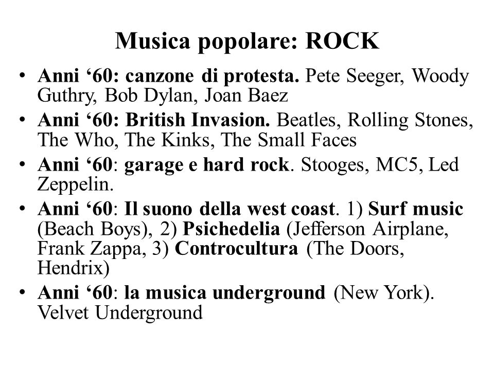 Musica popolare: ROCK Anni '60: canzone di protesta. Pete Seeger, Woody Guthry, Bob Dylan, Joan Baez.