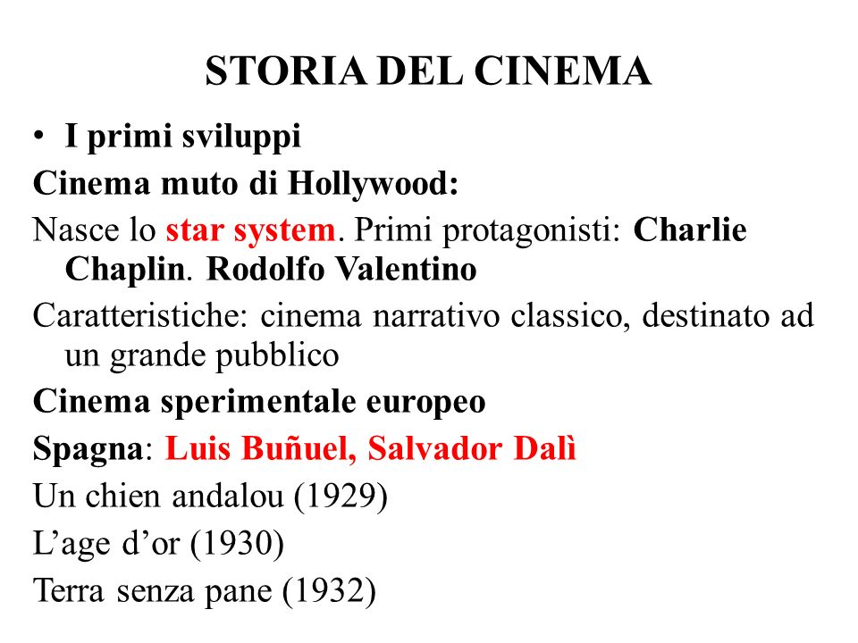 STORIA DEL CINEMA I primi sviluppi Cinema muto di Hollywood: