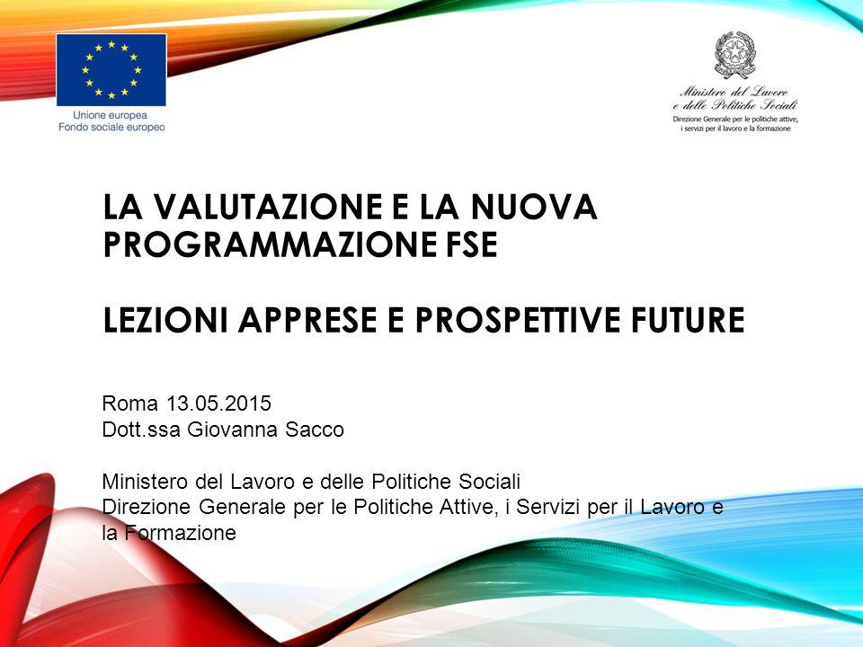 La valutazione e la nuova programmazione FSE Lezioni apprese e prospettive future