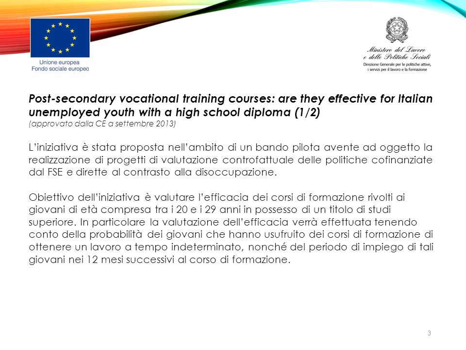 Post-secondary vocational training courses: are they effective for Italian unemployed youth with a high school diploma (1/2)