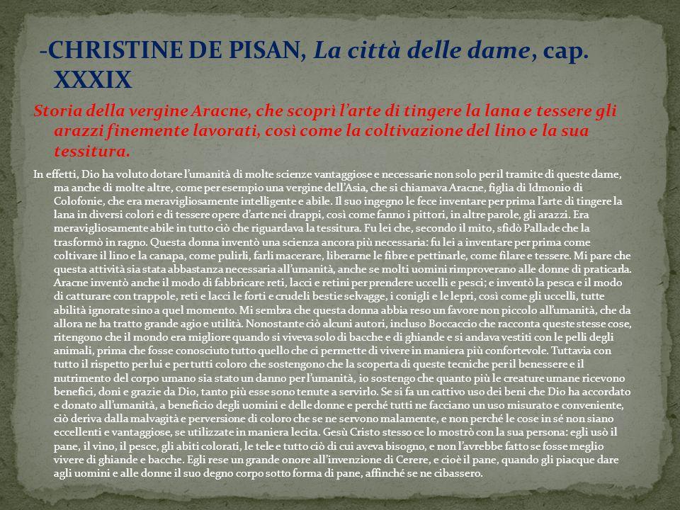 -CHRISTINE DE PISAN, La città delle dame, cap. XXXIX