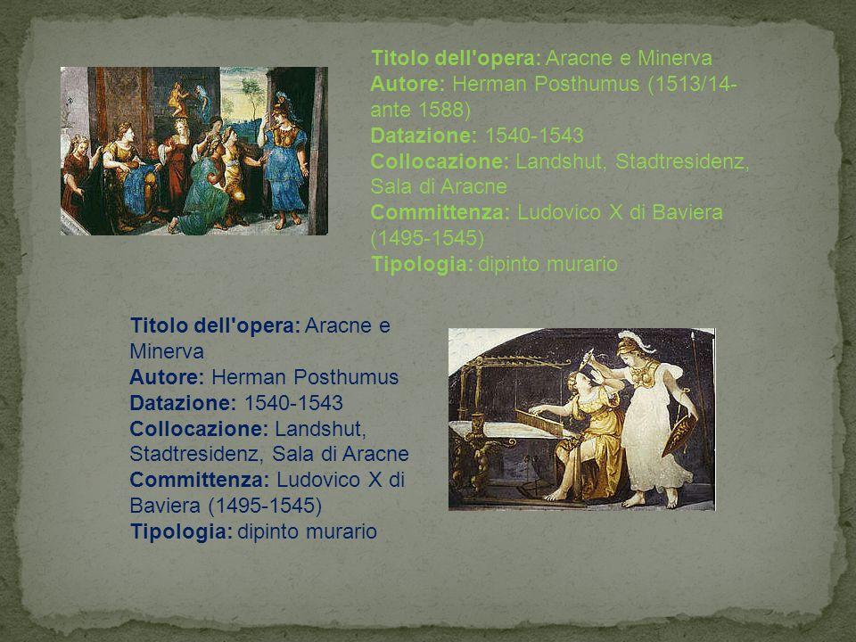 Titolo dell opera: Aracne e Minerva