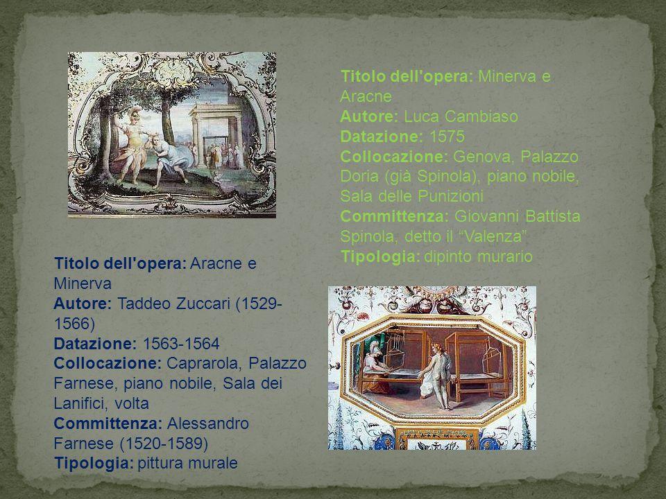 Titolo dell opera: Minerva e Aracne