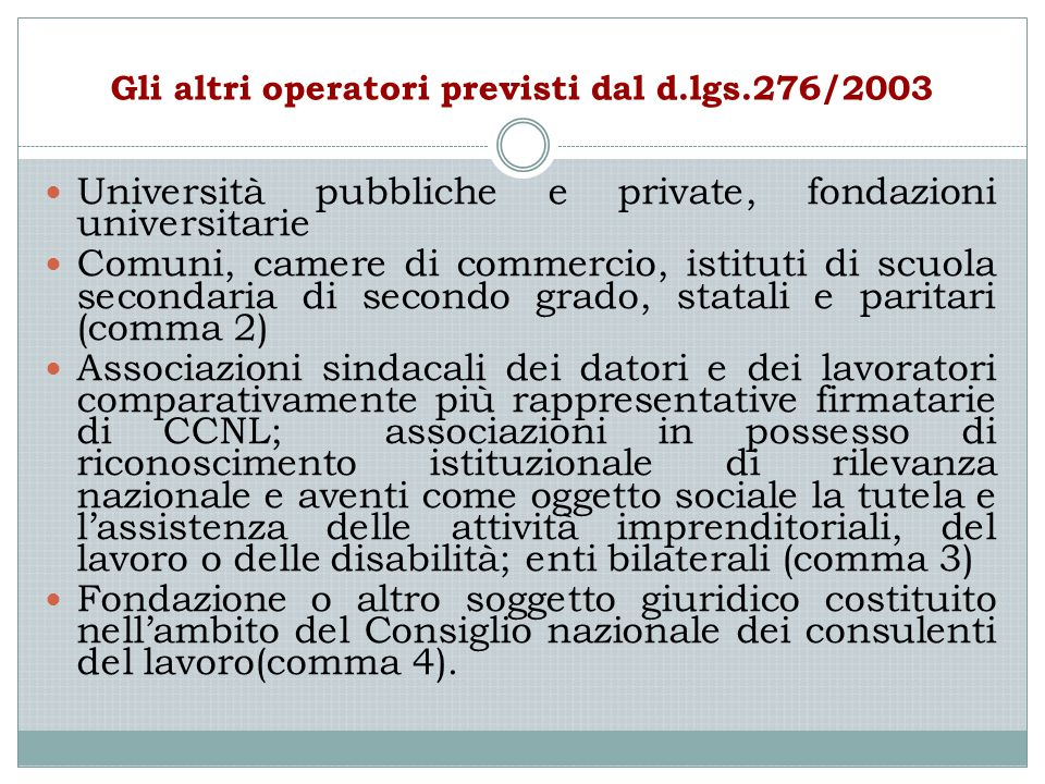 Gli altri operatori previsti dal d.lgs.276/2003