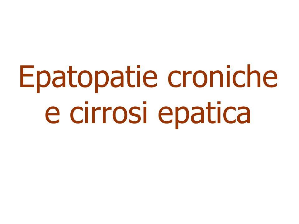 Epatopatie croniche e cirrosi epatica