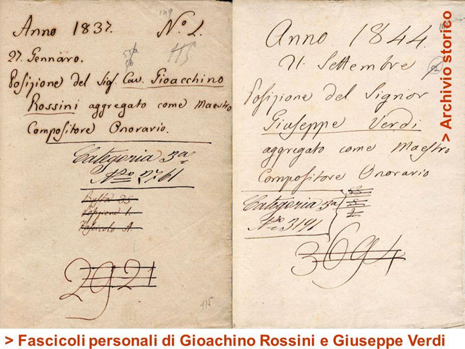 > Archivio storico > Fascicoli personali di Gioachino Rossini e Giuseppe Verdi