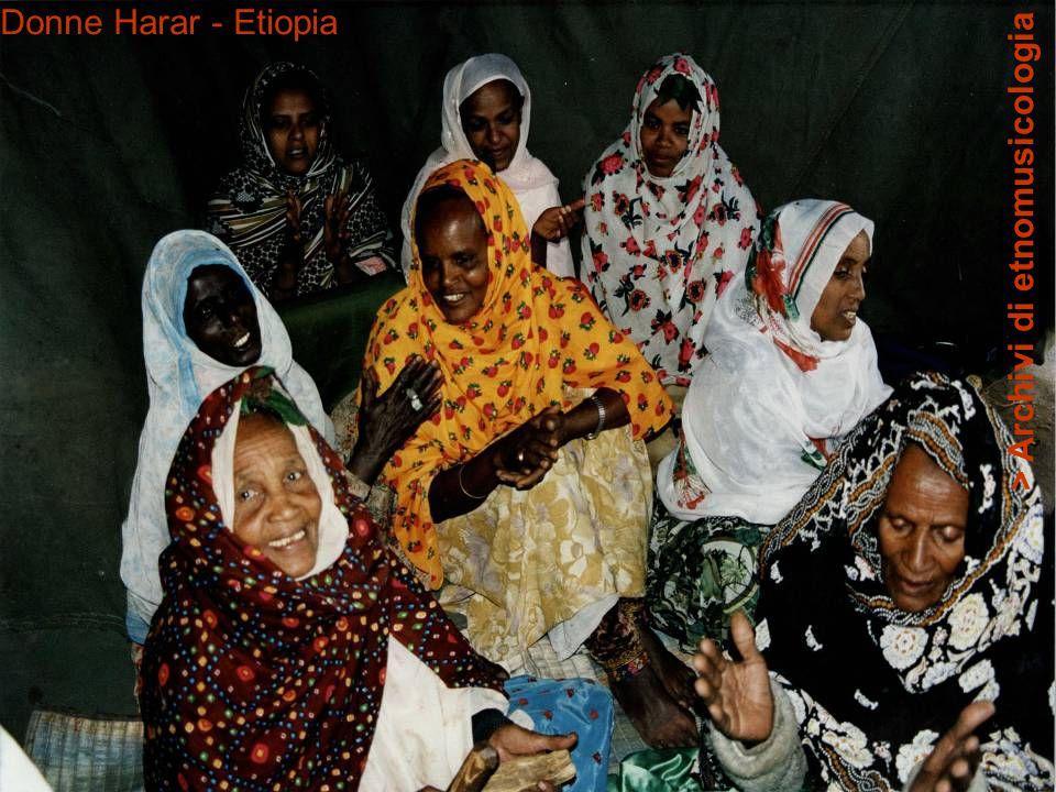Donne Harar - Etiopia > Archivi di etnomusicologia