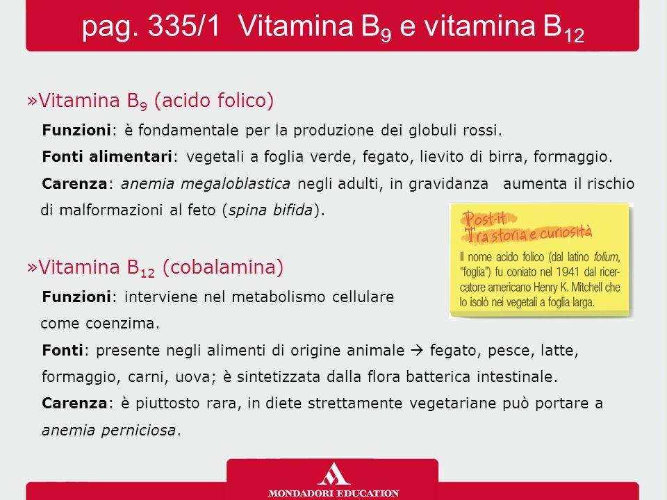 pag. 335/1 Vitamina B9 e vitamina B12