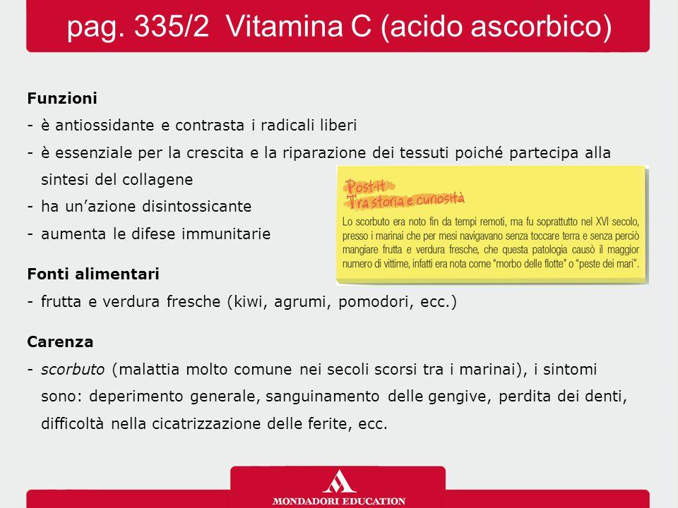 pag. 335/2 Vitamina C (acido ascorbico)