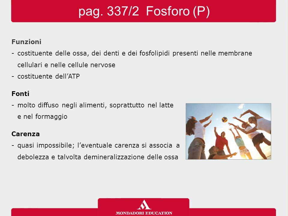 pag. 337/2 Fosforo (P) Funzioni