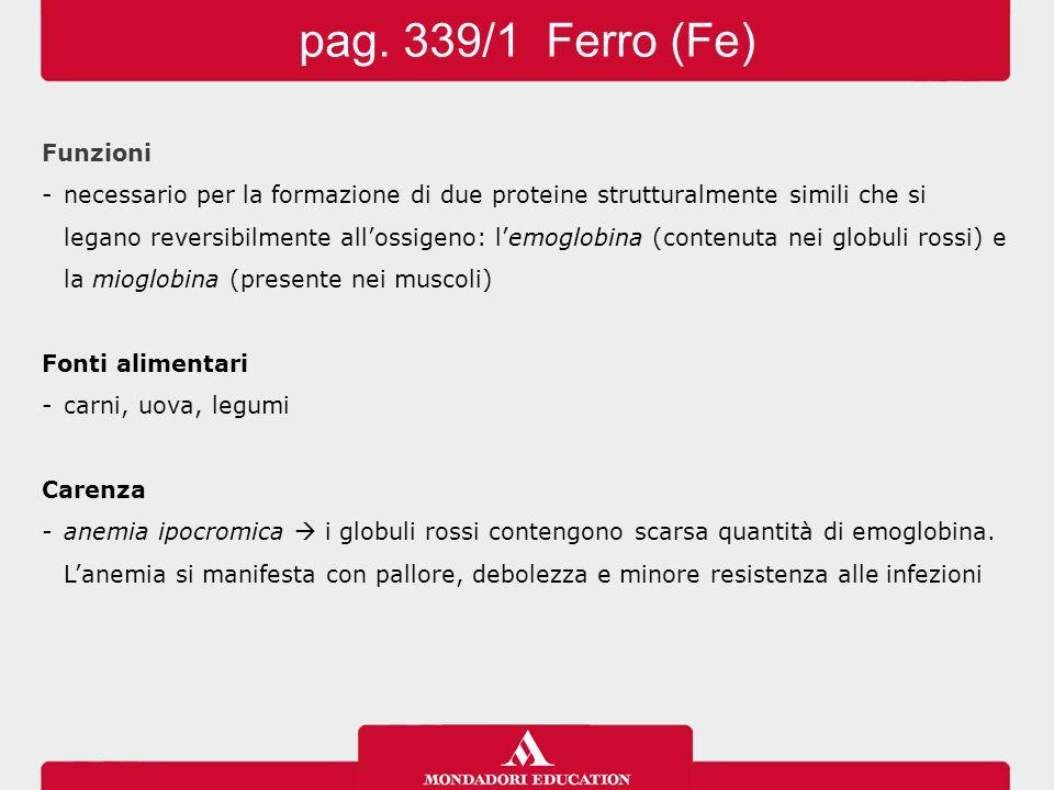 pag. 339/1 Ferro (Fe) Funzioni
