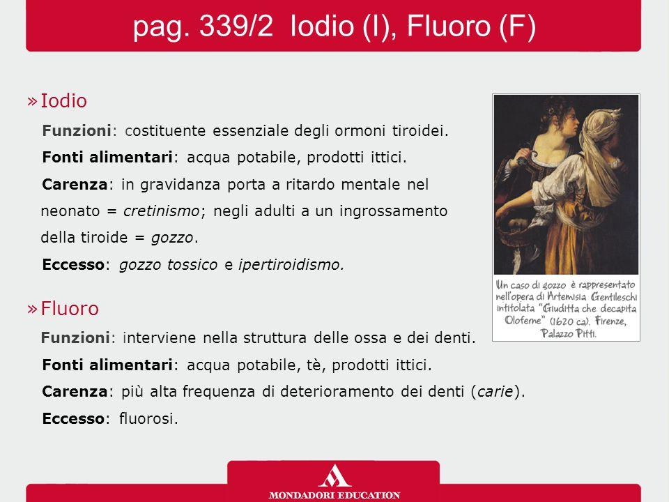 pag. 339/2 Iodio (I), Fluoro (F)