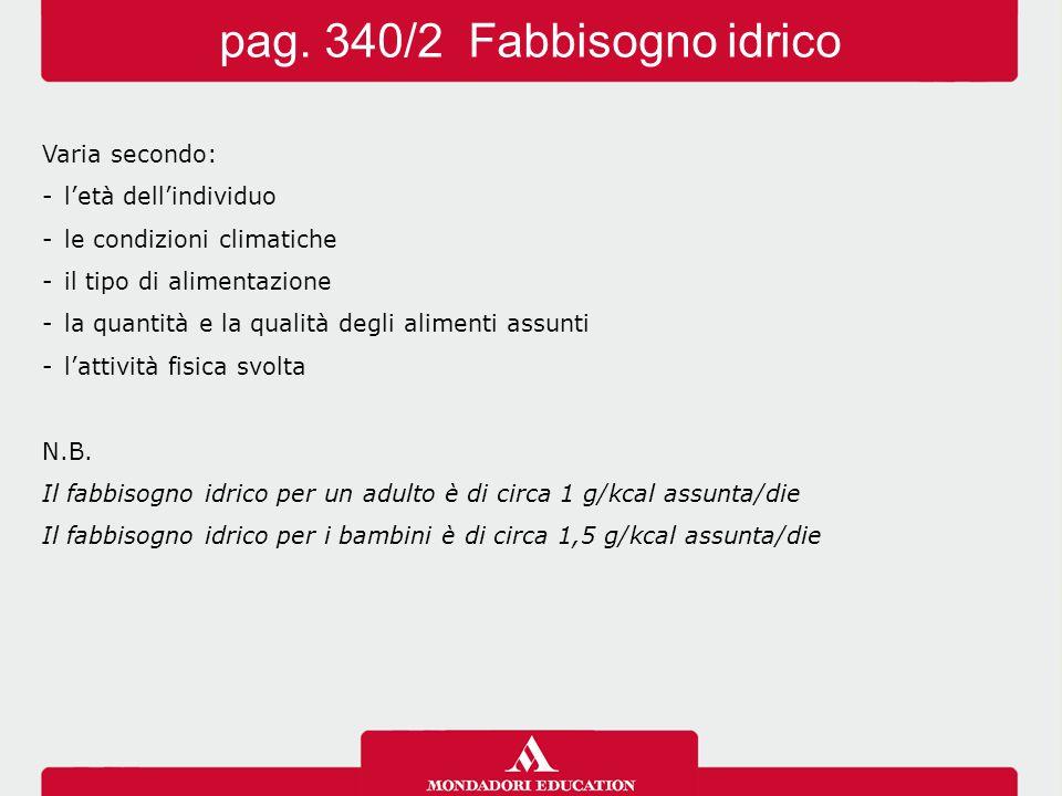 pag. 340/2 Fabbisogno idrico