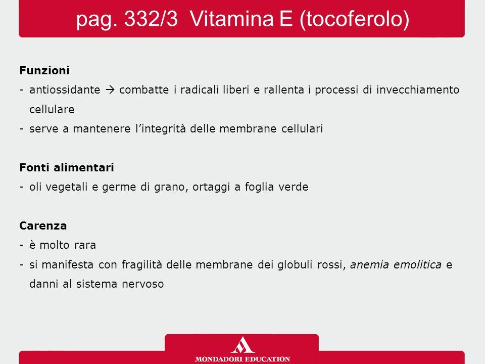 pag. 332/3 Vitamina E (tocoferolo)