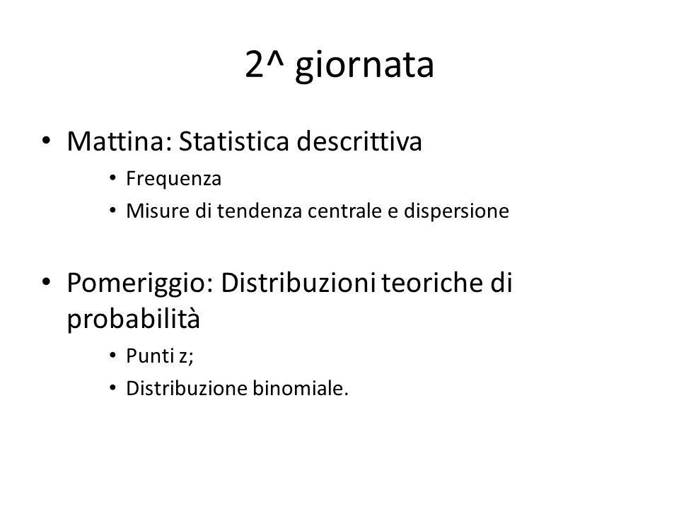 2^ giornata Mattina: Statistica descrittiva