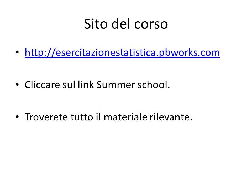 Sito del corso http://esercitazionestatistica.pbworks.com