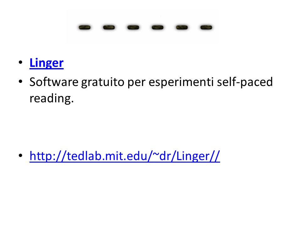 Linger Software gratuito per esperimenti self-paced reading. http://tedlab.mit.edu/~dr/Linger//