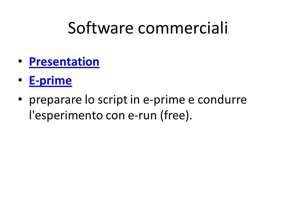 Software commerciali Presentation E-prime