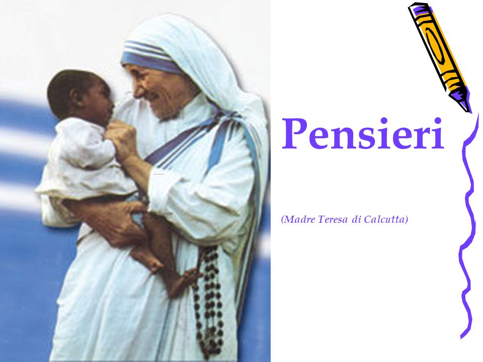 Pensieri (Madre Teresa di Calcutta)