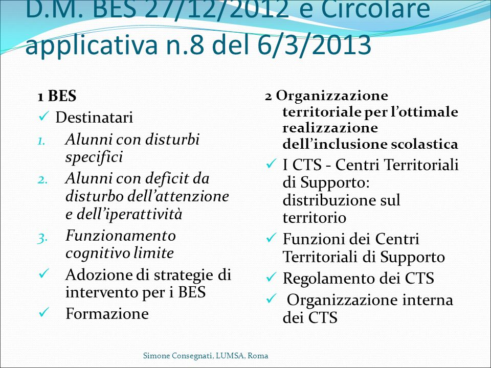 D.M. BES 27/12/2012 e Circolare applicativa n.8 del 6/3/2013