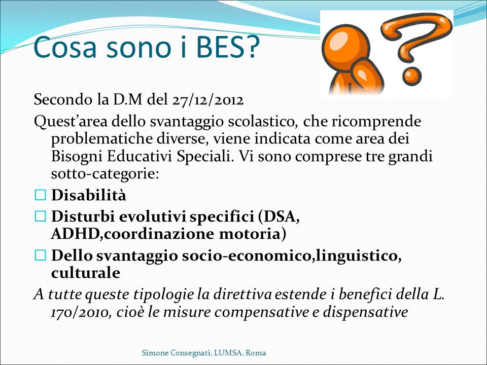 Cosa sono i BES Secondo la D.M del 27/12/2012