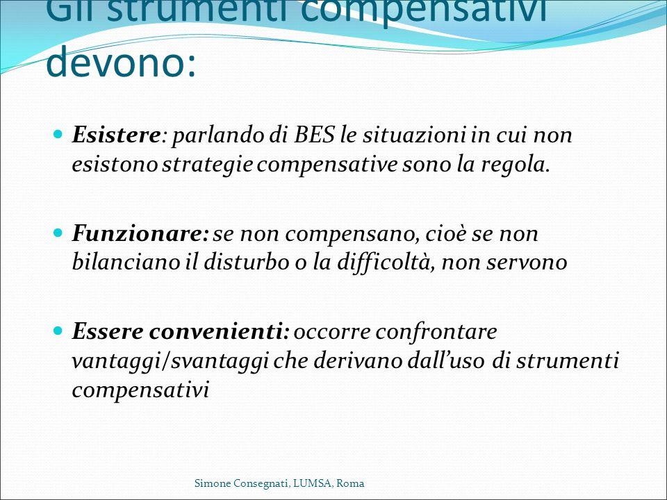 Gli strumenti compensativi devono: