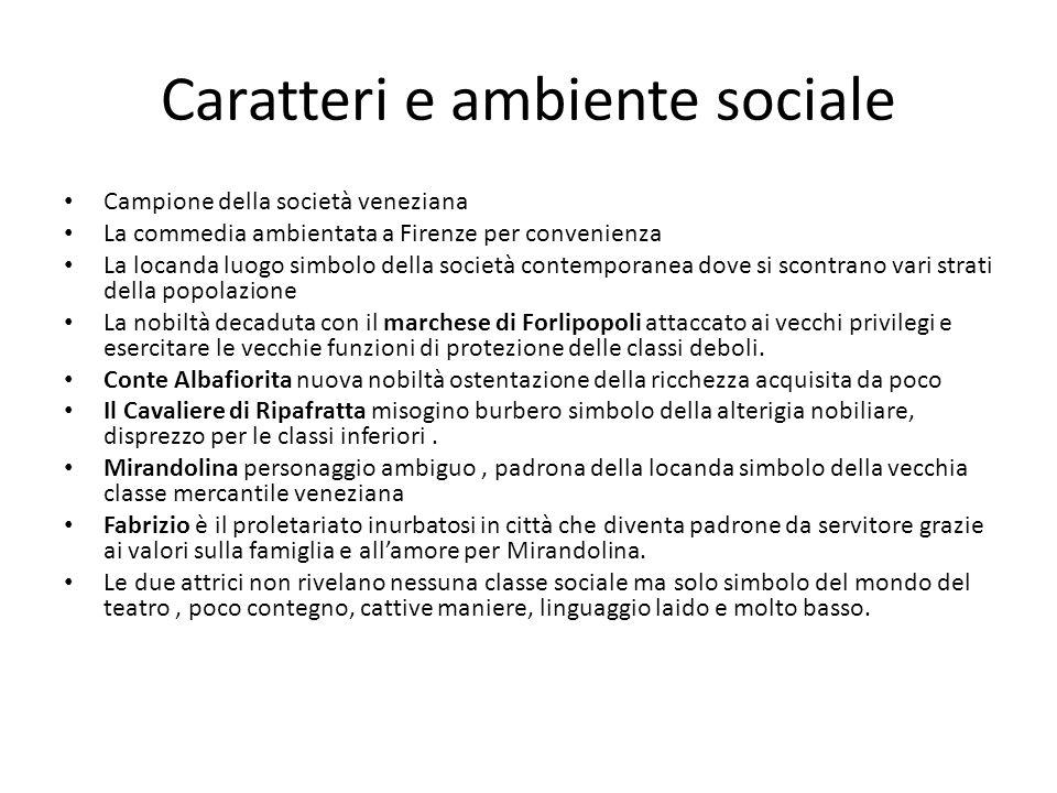 Caratteri e ambiente sociale