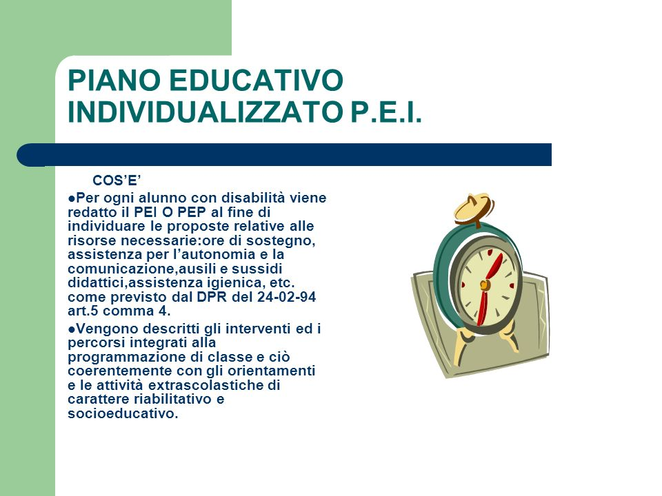 PIANO EDUCATIVO INDIVIDUALIZZATO P.E.I.