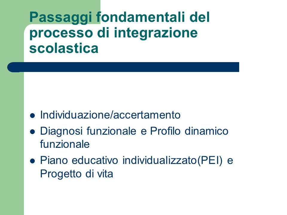 Passaggi fondamentali del processo di integrazione scolastica