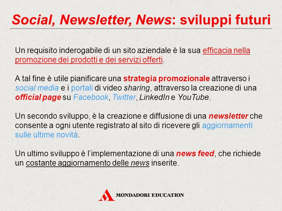 Social, Newsletter, News: sviluppi futuri