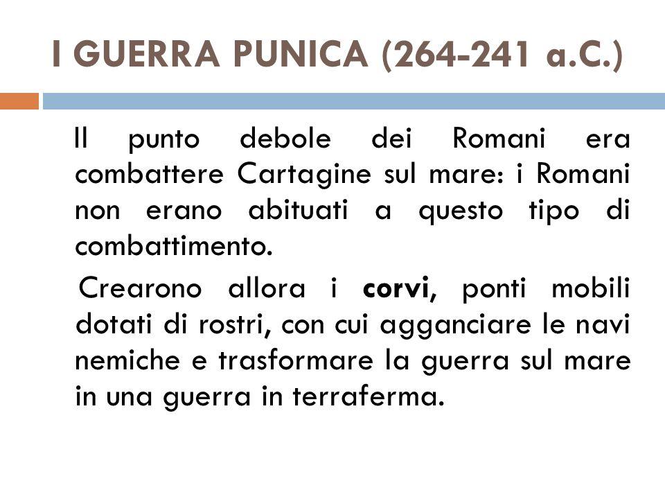 I GUERRA PUNICA (264-241 a.C.)