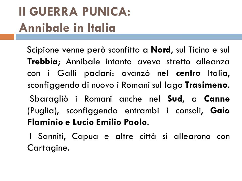II GUERRA PUNICA: Annibale in Italia
