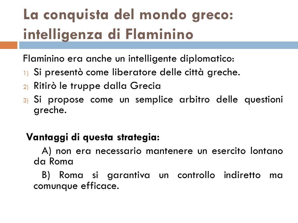 La conquista del mondo greco: intelligenza di Flaminino