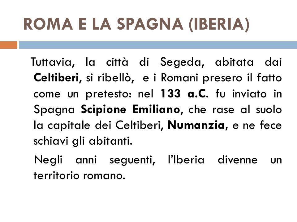 ROMA E LA SPAGNA (IBERIA)
