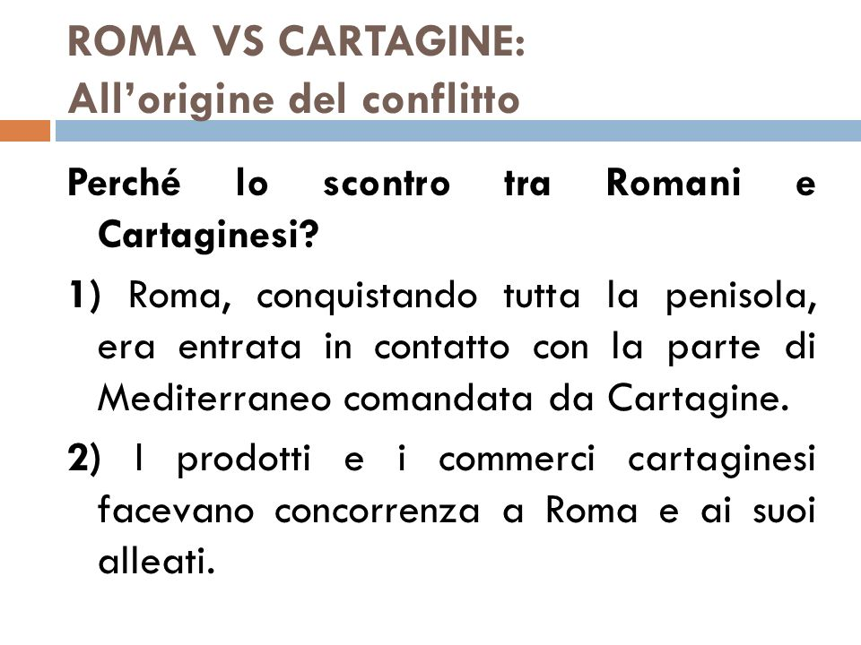 ROMA VS CARTAGINE: All'origine del conflitto