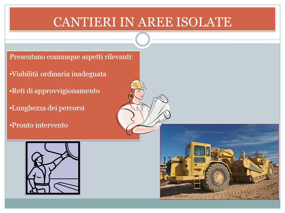 CANTIERI IN AREE ISOLATE