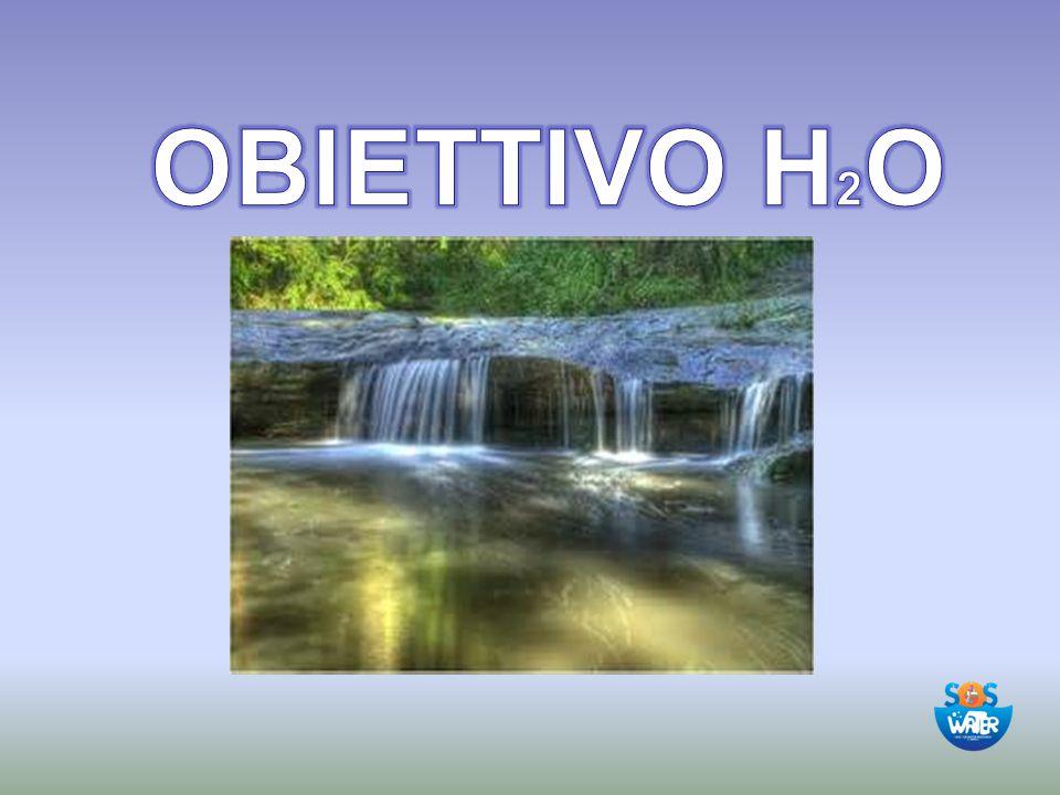 giovedì 20 aprile 2017 OBIETTIVO H2O