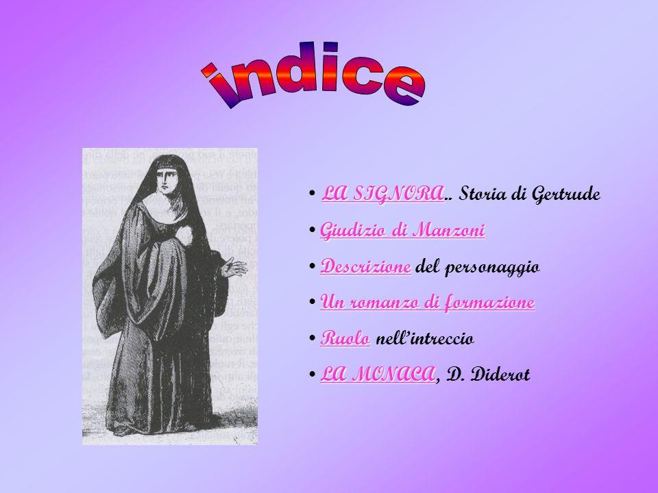 indice LA SIGNORA.. Storia di Gertrude Giudizio di Manzoni