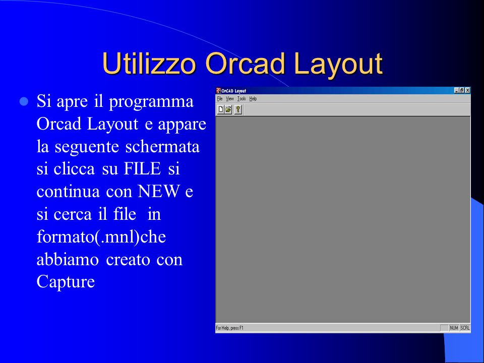 Utilizzo Orcad Layout
