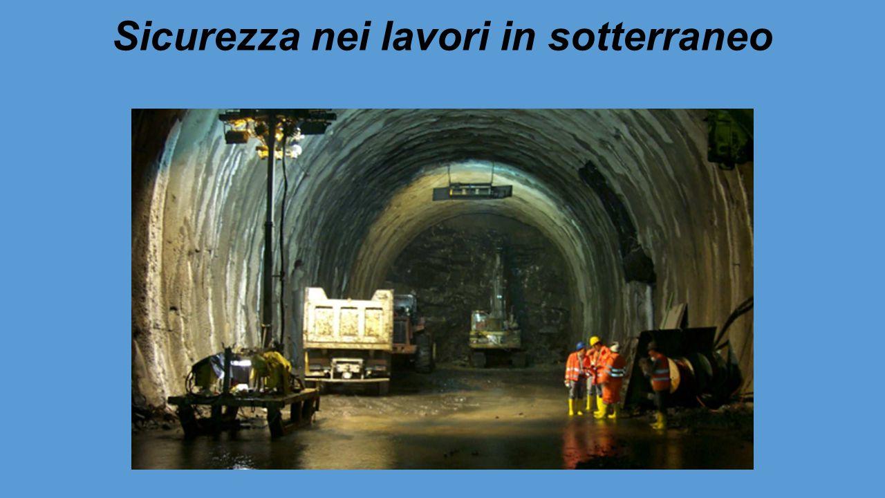 Sicurezza nei lavori in sotterraneo
