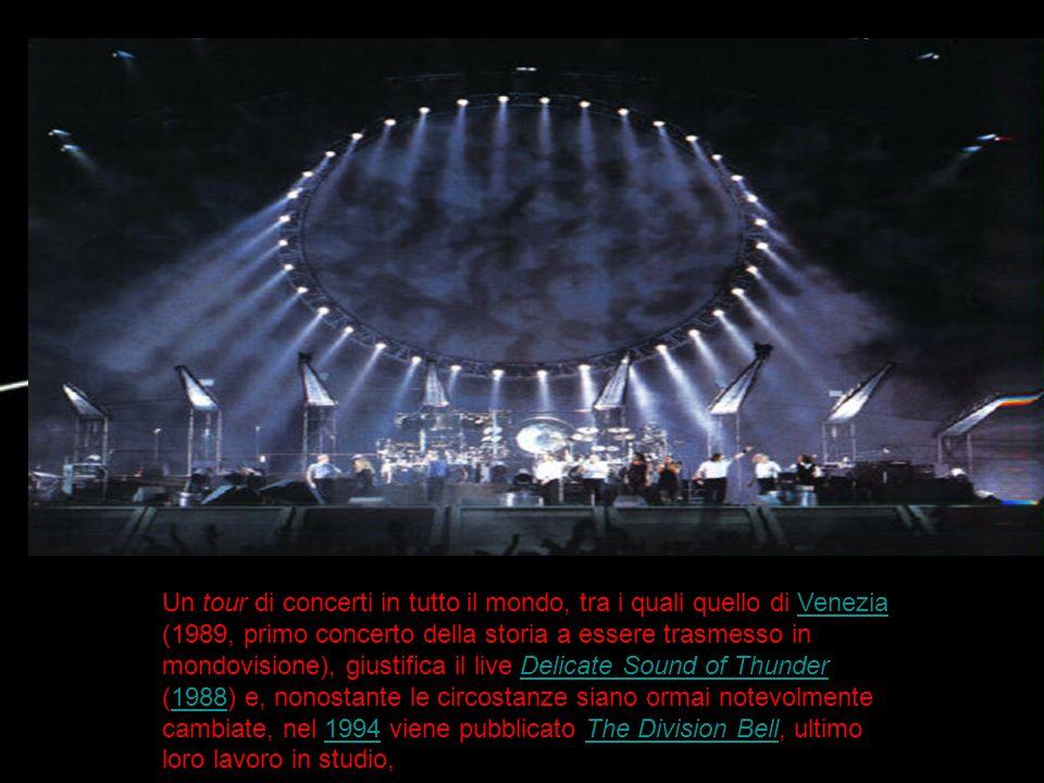 Un tour di concerti in tutto il mondo, tra i quali quello di Venezia (1989, primo concerto della storia a essere trasmesso in mondovisione), giustifica il live Delicate Sound of Thunder (1988) e, nonostante le circostanze siano ormai notevolmente cambiate, nel 1994 viene pubblicato The Division Bell, ultimo loro lavoro in studio,