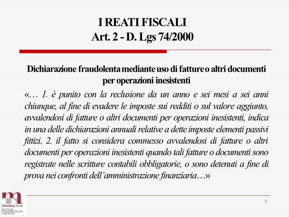 I REATI FISCALI Art. 2 - D. Lgs 74/2000