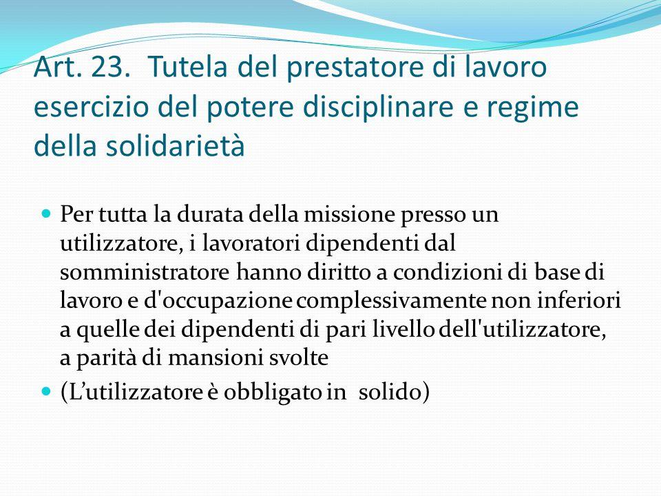 Art. 23. Tutela del prestatore di lavoro esercizio del potere disciplinare e regime della solidarietà