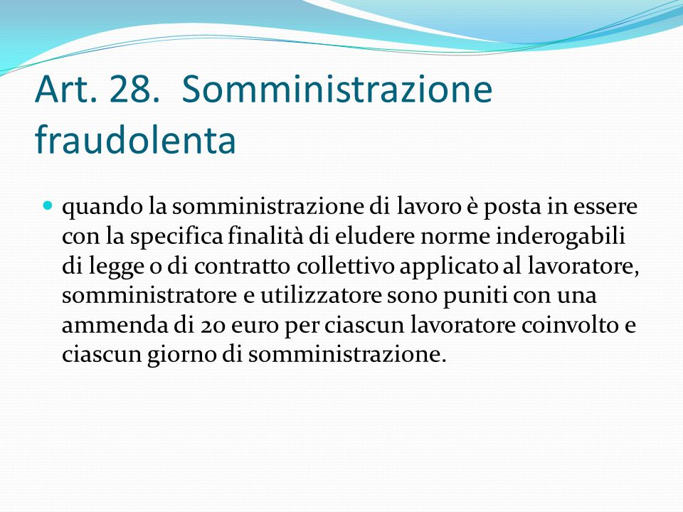 Art. 28. Somministrazione fraudolenta