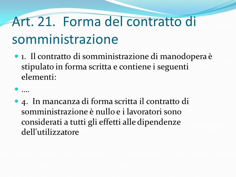Art. 21. Forma del contratto di somministrazione